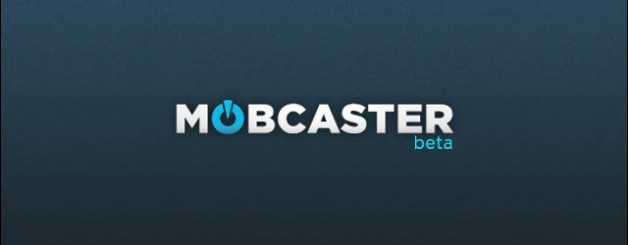Mobcaster is Crowdfunding Indie TV