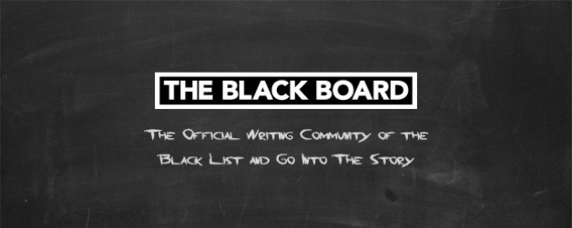 The Black Board is the New Official Writing Community of the Black List and Go Into The Story